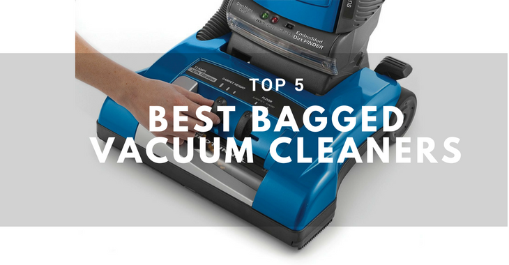 Top 5 Best Bagged Vacuum Cleaner 2019 Recommended