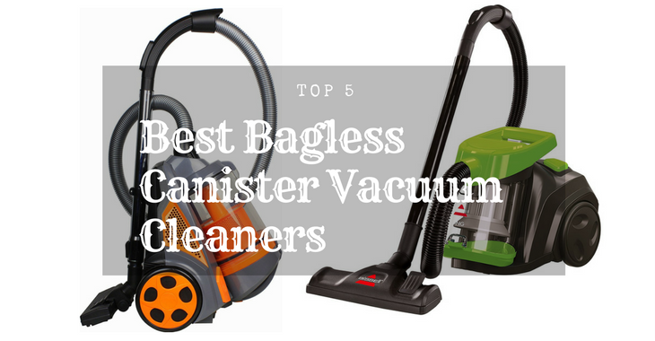 Best Bagless Canister Vacuum Cleaner
